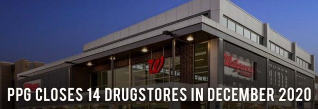 PPG Closes 14 Drugstores in Dec2020_January2020